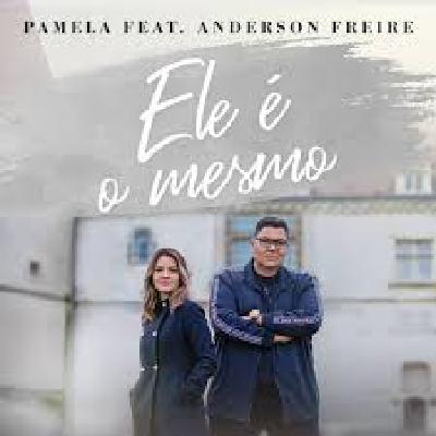 Pamela feat. Anderson Freire - Ele é o Mesmo (Clipe Oficial MK Music)