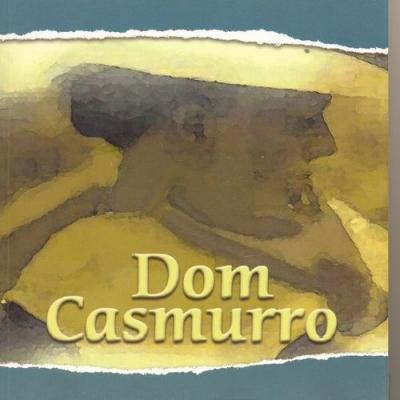 Dom Casmurro: Um Clássico da Língua Portuguesa – Indicação