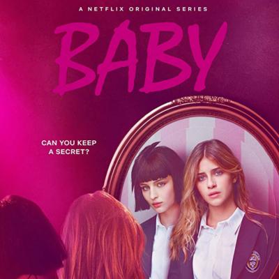 Baby, a série italiana da Netflix que está a dar que falar