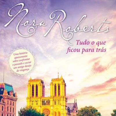 Crítica do livro Tudo o que ficou para trás de Nora Roberts