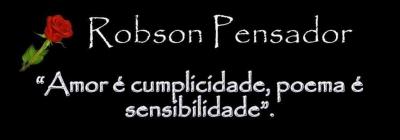 Você conhece o blog Robson Pensador  ?