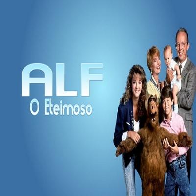 ALF o ETeimoso - Estreou na Rede Globo em 1987, aos domingos.