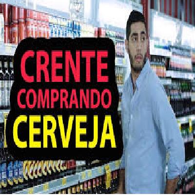 Crente comprando Cerveja - DESCONFINADOS