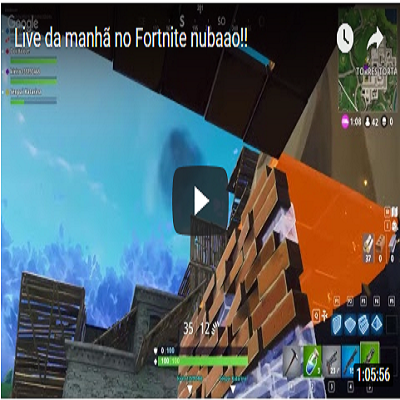 Live da manhã no Fortnite nobãao!!