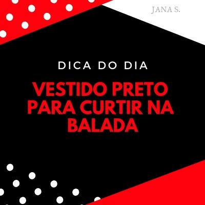 DICA DO DIA: Vestido preto para curtir na balada