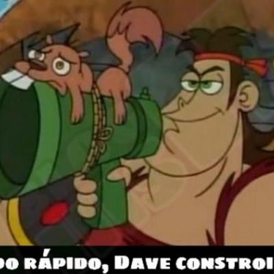 Eu adoro Dave o Bárvaro