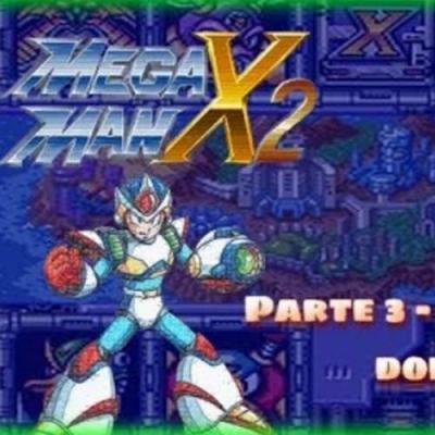 Live de megaman X2 - Melhores momentos da terceira parte
