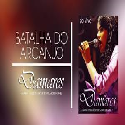DAMARES_ ( Batalha do Arcanjo )_ DVD Video
