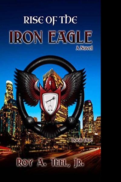 Resenha: Rise of the Iron Eagle (Book 1)