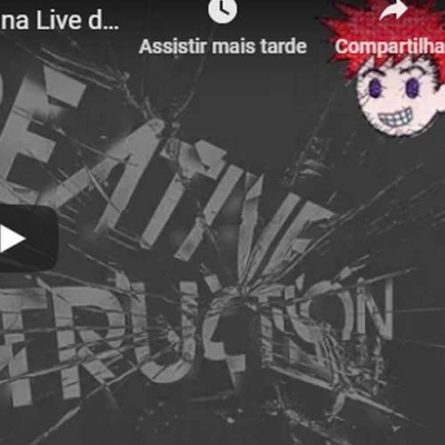 Live da noite - Creative Destruction (Denovo) e Brawlhalla