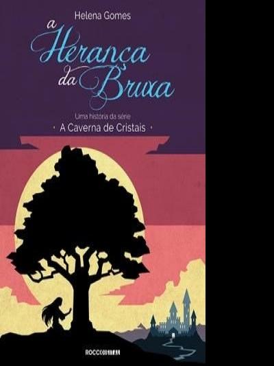 Resenha: A Herança da Bruxa (Série Caverna de Cristais - Livro 2)