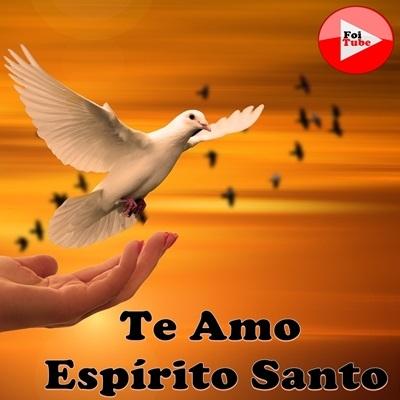 Louvor gospel  te amo espírito santo