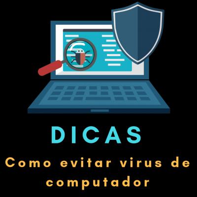 Aprenda a como se livrar dos virus de computador.