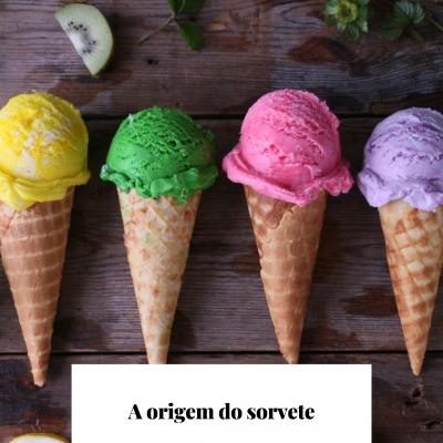 A origem do sorvete