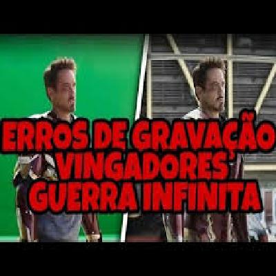 Vingadores: Guerra Infinita - Erros de Gravação!