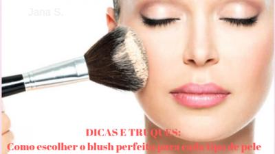 Dicas e truques: Como escolher o blush perfeito para sua pele