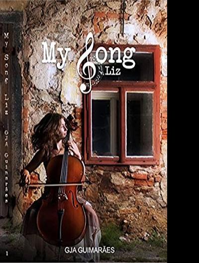 Resenha: My Song - Liz (Livro 1)