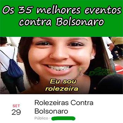 Os 35 melhores eventos contra Bolsonaro