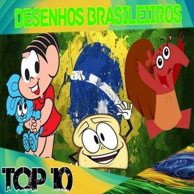 Top 10 Desenhos Brasileiros que todo Brazuca precisa Conhecer!