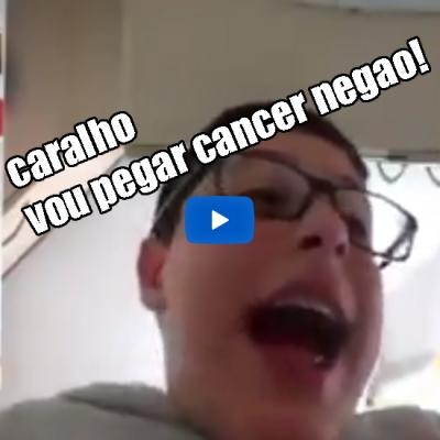 Caralho vou pegar cancer negão