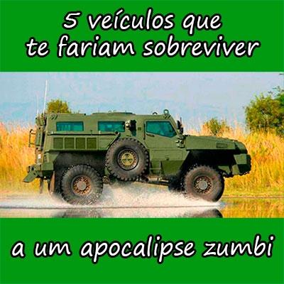 5 veículos que te fariam sobreviver a um apocalipse zumbi