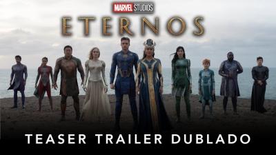 Assista o primeiro teaser de Os Eternos da Marvel