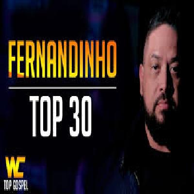 FERNANDINHO - AS MELHORES E MAIS TOCADAS 2019
