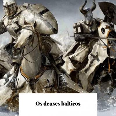 Os deuses balticos