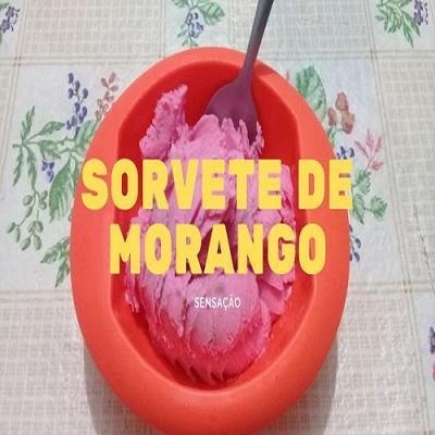 Receita do Sorvete de Morango Pra Derrotar o Calor