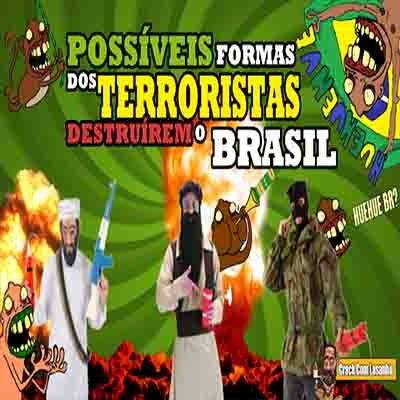Possíveis formas dos terroristas destruírem o Brasil