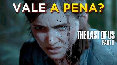 Análise completa de The Last of Us: Parte II