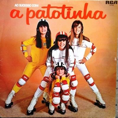 A Patotinha - Era originalmente formado por Márcia, Mônica, Cecilia e Kátia.