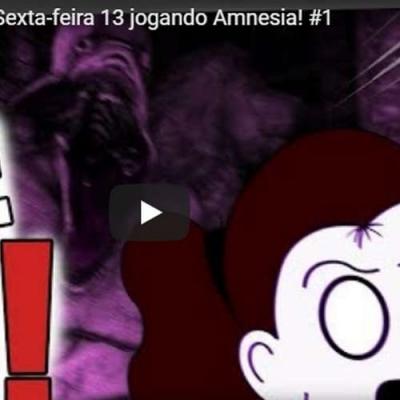 Live de Sexta feira 13 - FantaXma jogando Amnesia!