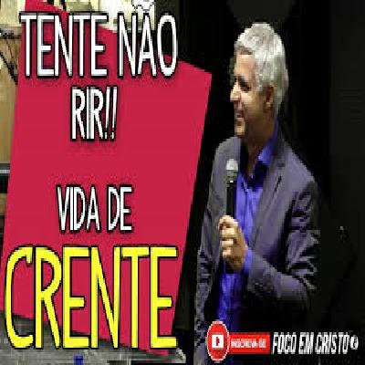 Pastor Claudio Duarte Vida de Crente! Tente Não Rir! Pregação evangelica