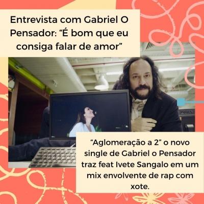 Entrevista com Gabriel O pensador