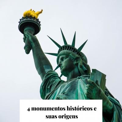 4 monumentos históricos e suas origens