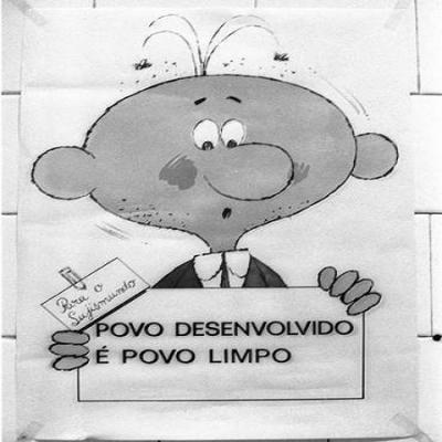 """Sujismundo - Ele era o protagonista da campanha """"Povo desenvolvido é povo limpo"""""""