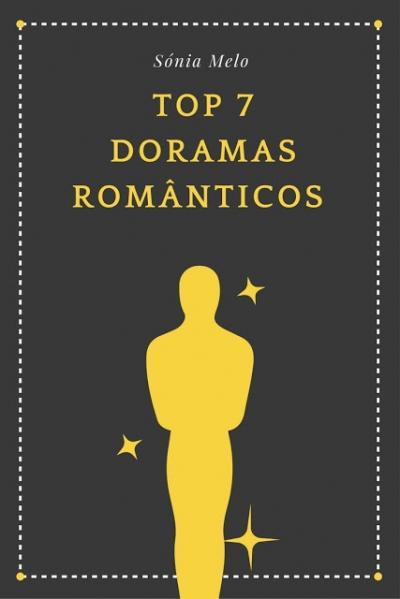 TOP 7 - Doramas românticos
