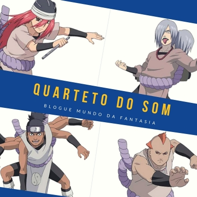 Quarteto do Som - Personagens de Naruto