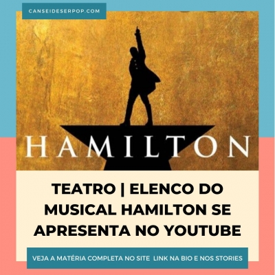 Elenco do musical Hamilton se apresenta no youtube
