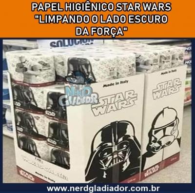 Papel Higiênico Star Wars – Limpando o lado escuro da força