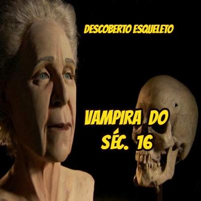 A vampira do século 16