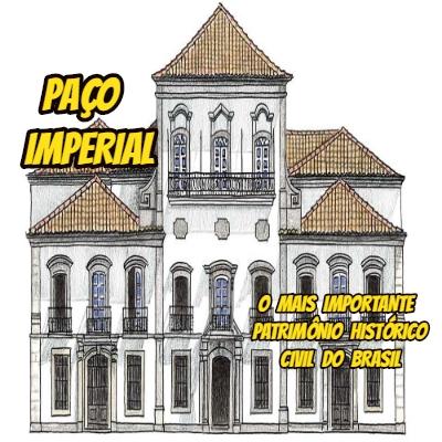 Paço Imperial. O mais importante patrimônio histórico civil do Brasil