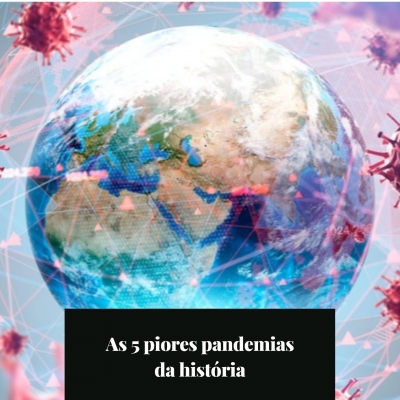 As 5 piores pandemias da história