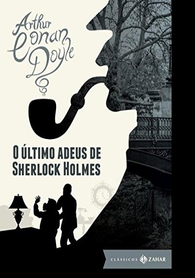 Resenha: O Último Adeus de Sherlock Holmes