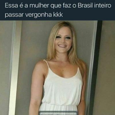 Essa é a mulher que quase fez o brasil inteiro passar vergonha