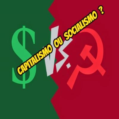 O capitalismo e o socialismo