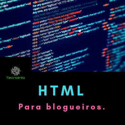 HTML Para blogueiros.