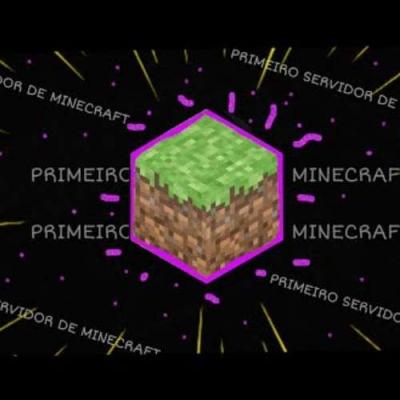 O primeiro servidor de MINECRAFT