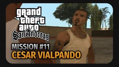 GTA San Andreas #11 Cesar Vialpando